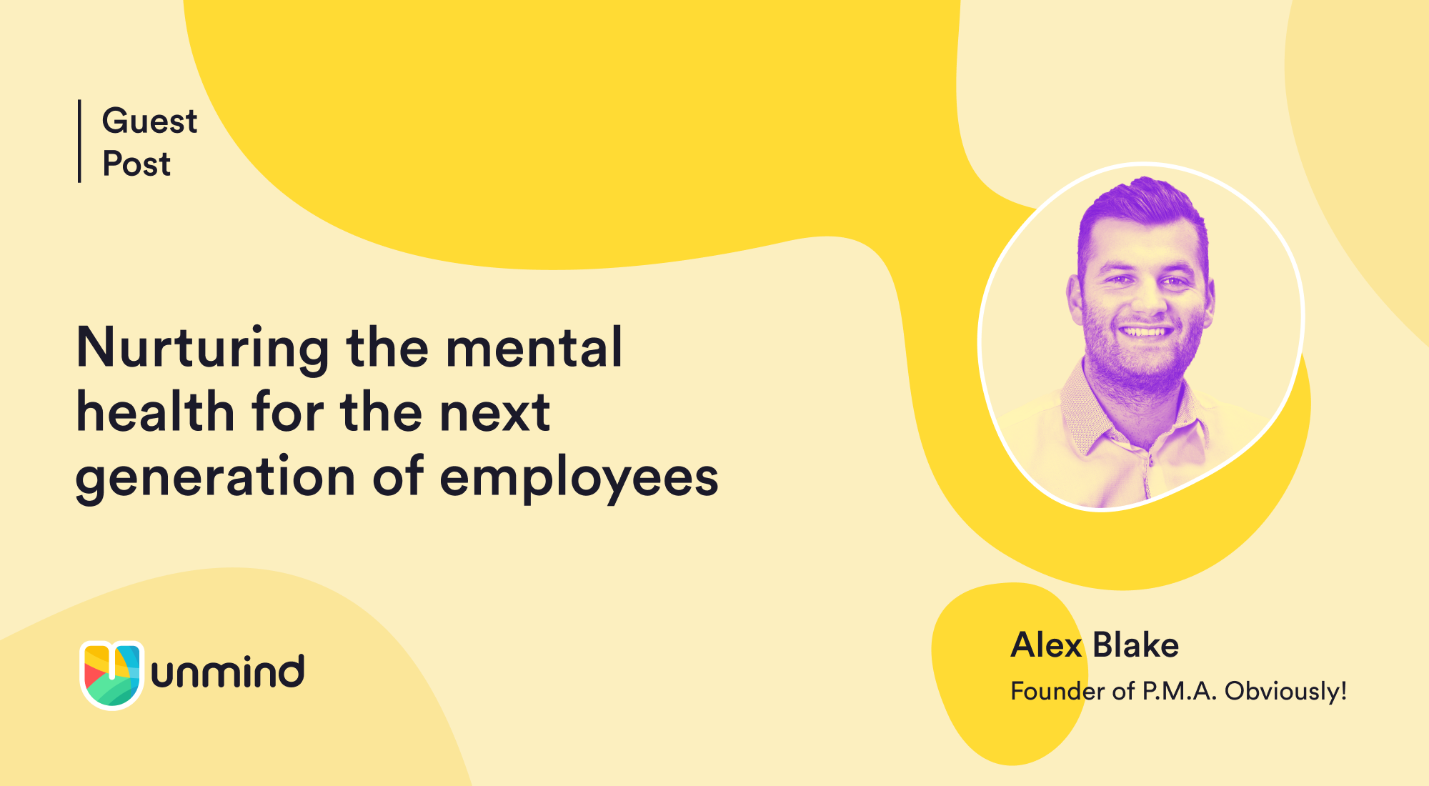 Nurturing the mental health for the next generation of employees - guest post with Alex Blake