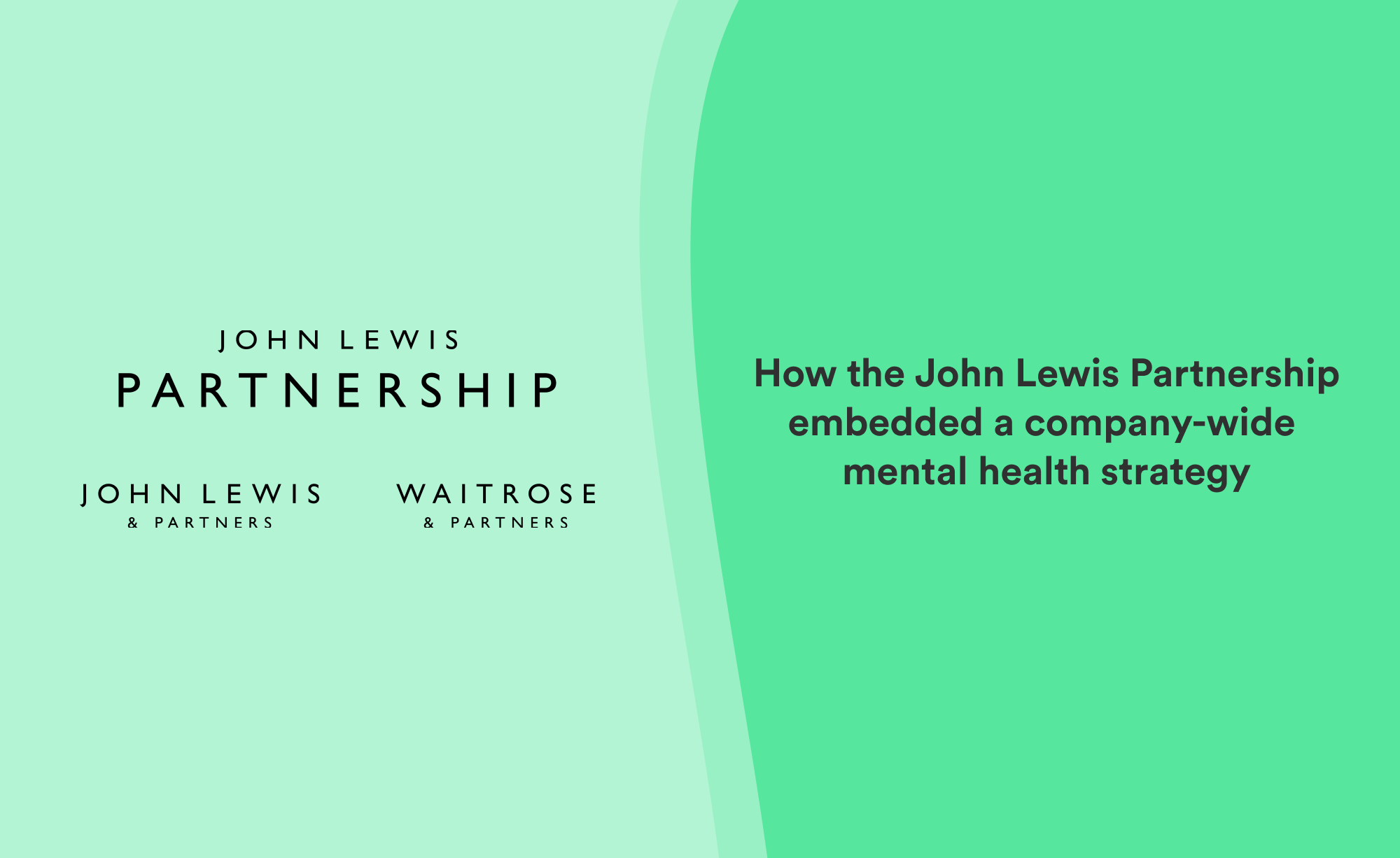 How John Lewis and Partners partner with Unmind to offer their whole workforce mental health support