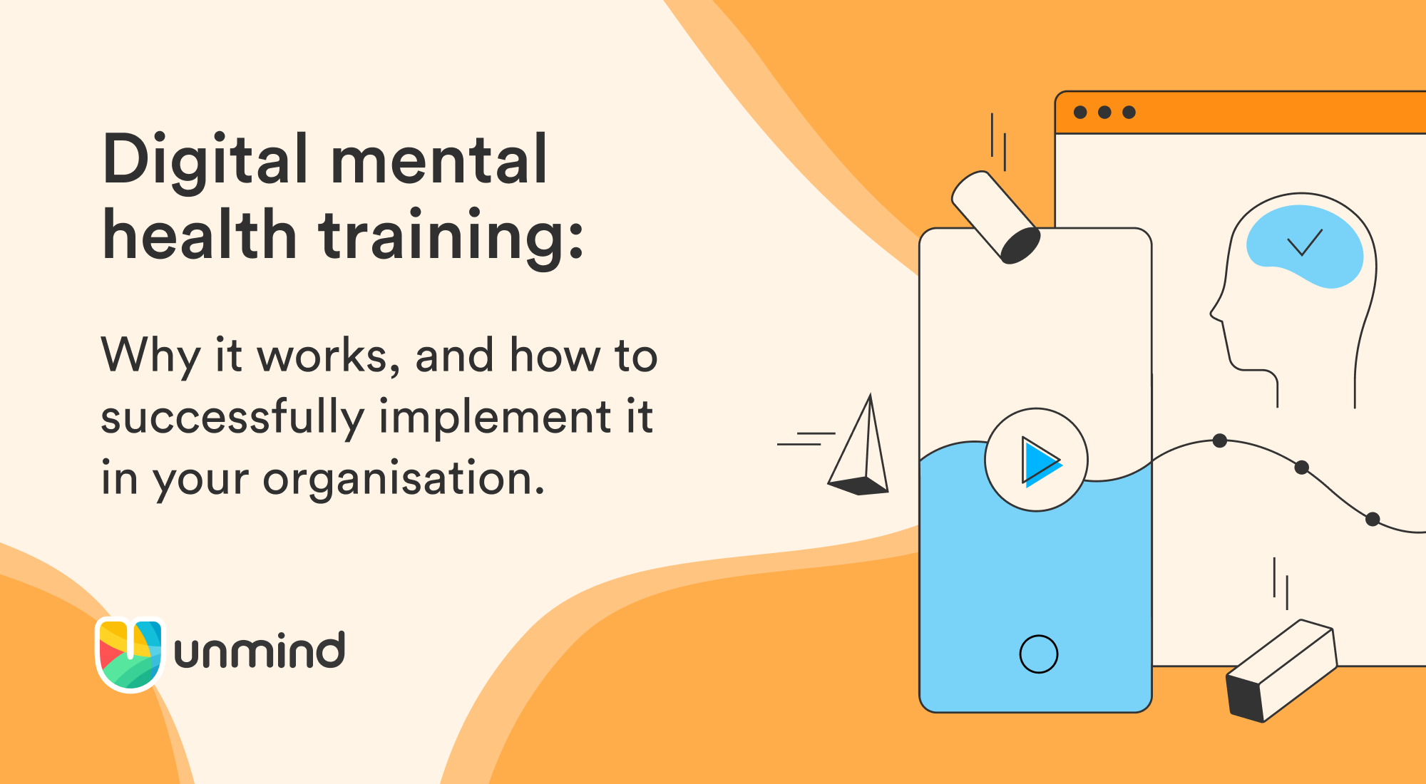 Digital mental health training: Why it works, and how to implement it successfully at your organisation.