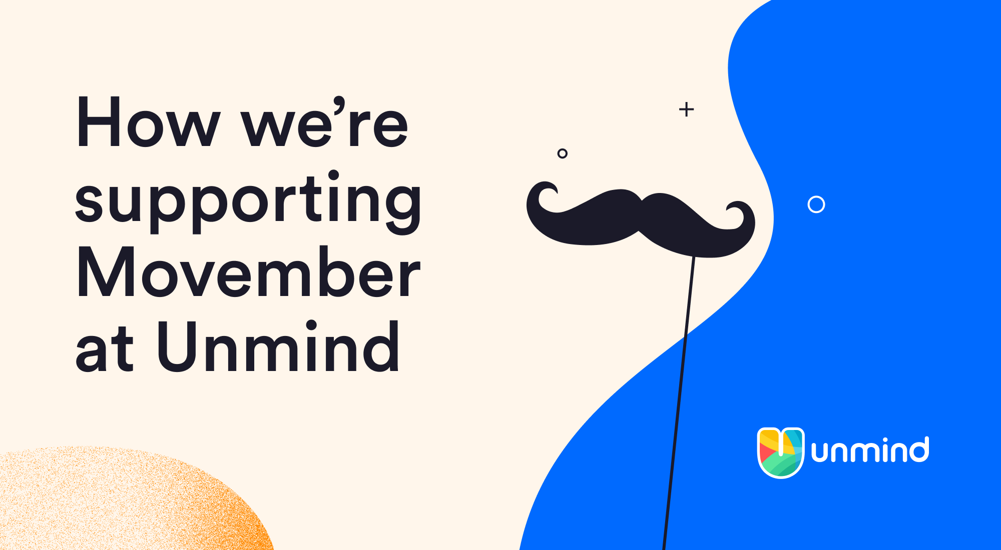 An image depicting a moustache with the text 'How we're supporting Movember at Unmind'