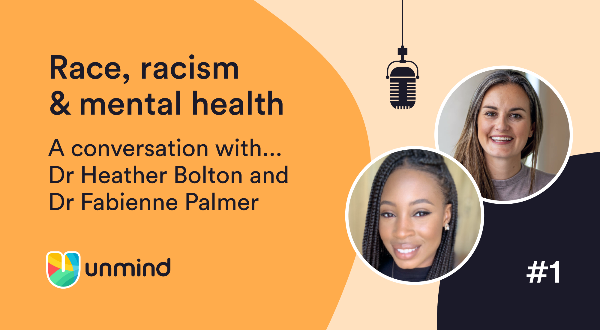 Headshots of Dr Heather Bolton and Dr Fabienne Palmer who discussed race, racism and mental health