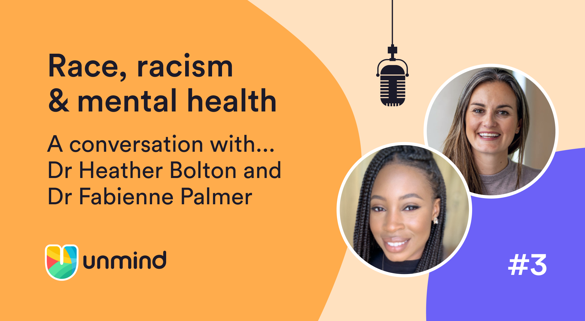 An image depicting Dr Heather Bolton and Dr Fabienne Palmer in conversation on race, racism and mental health