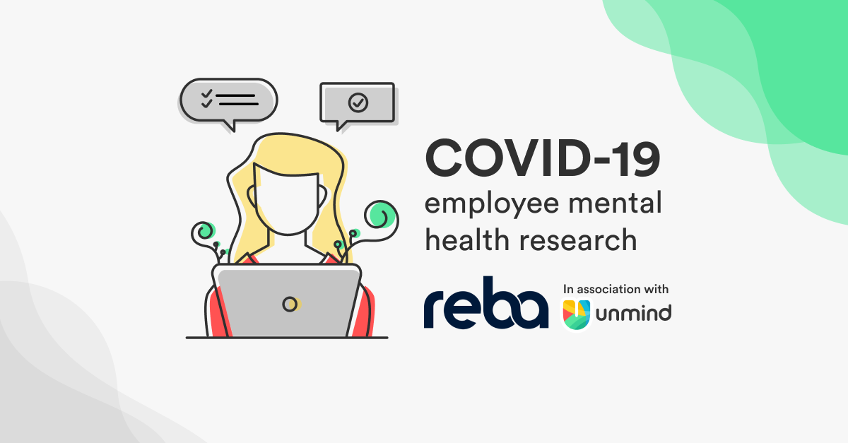 Unmind and REBA teamed up to explore the case for investment in mental health