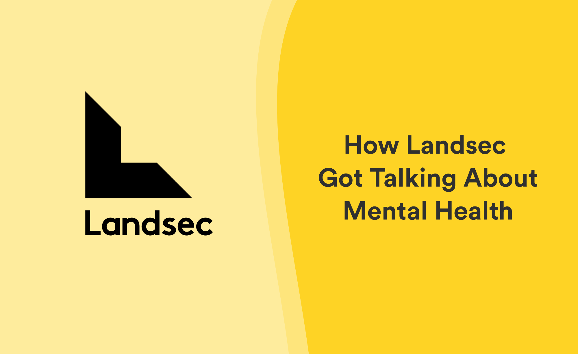 How Landsec partner with Unmind to create a workplace culture of openness around mental health