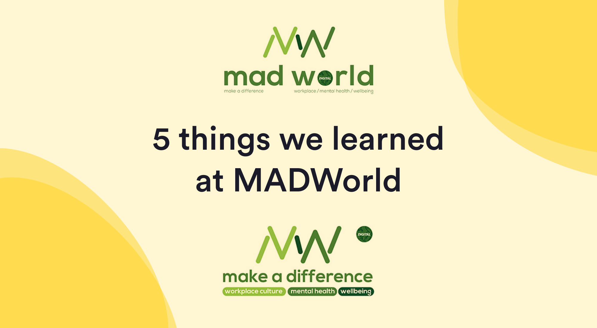 5 things we learned at MADWorld London and New York